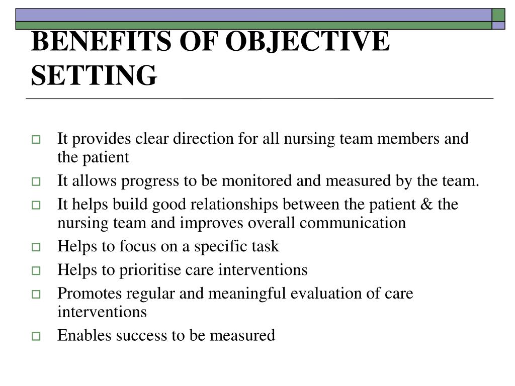 BENEFITS OF OBJECTIVE SETTING