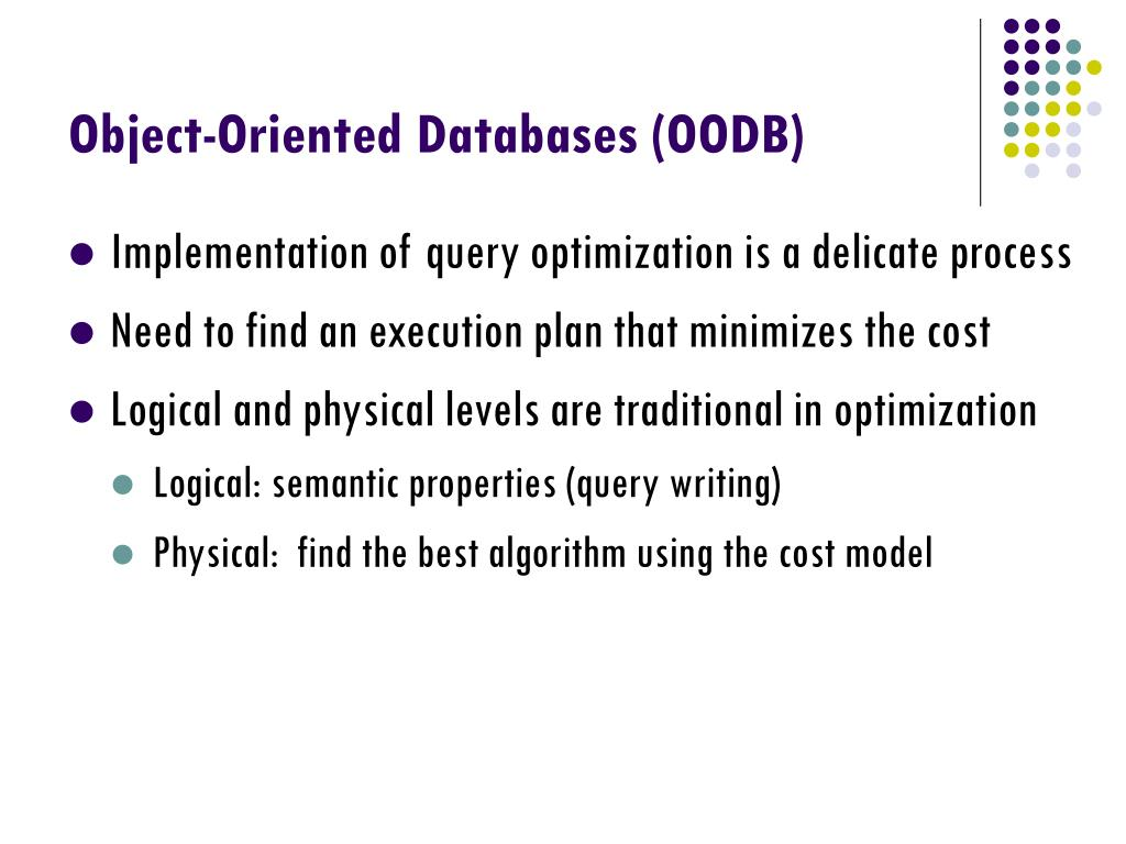 an overview of object oriented database management systems Object-oriented database systems ususally exhibit specific advantages over  traditional database management systems and programming languages  this  paper gives an overview of current research efforts directed towards evolving  data.