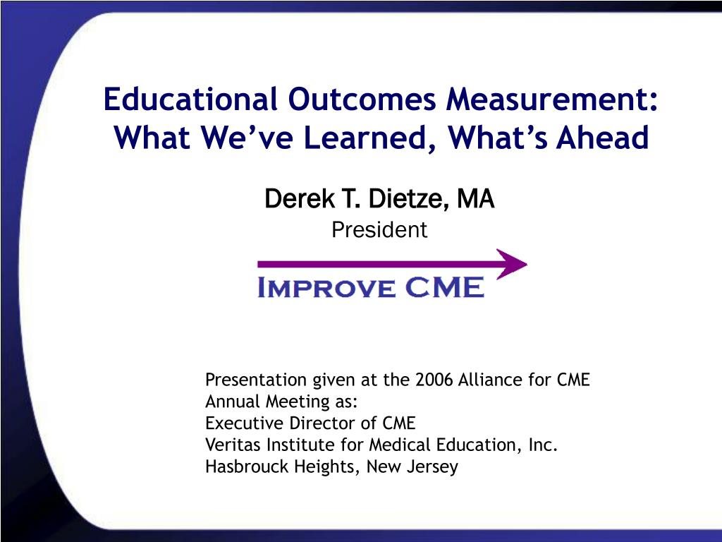 educational outcomes measurement what we ve learned what s ahead