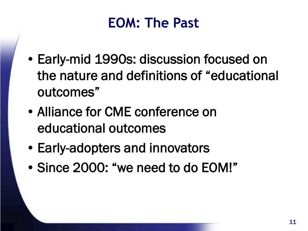 EOM: The Past