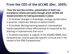 from the ceo of the accme dec 200536