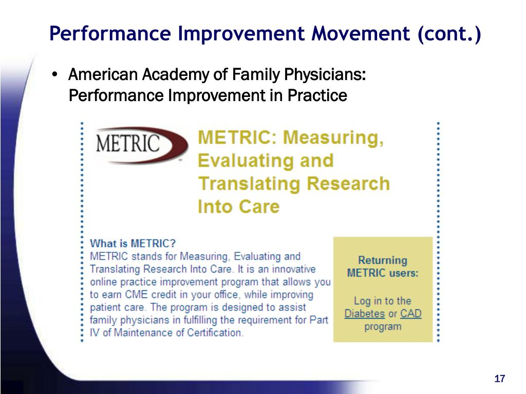 Performance Improvement Movement (cont.)