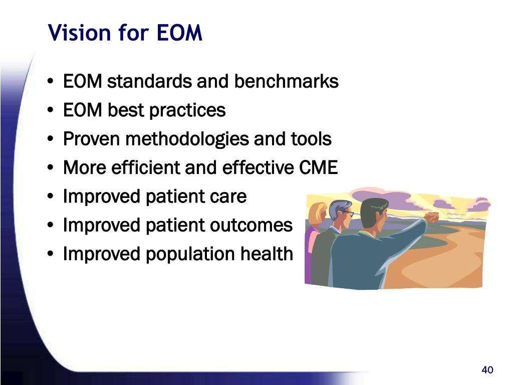 EOM standards and benchmarks