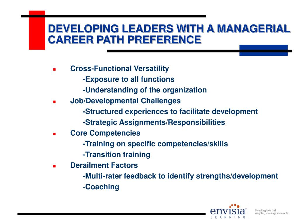 DEVELOPING LEADERS WITH A MANAGERIAL CAREER PATH PREFERENCE
