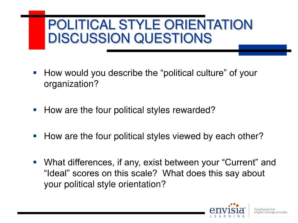 POLITICAL STYLE ORIENTATION