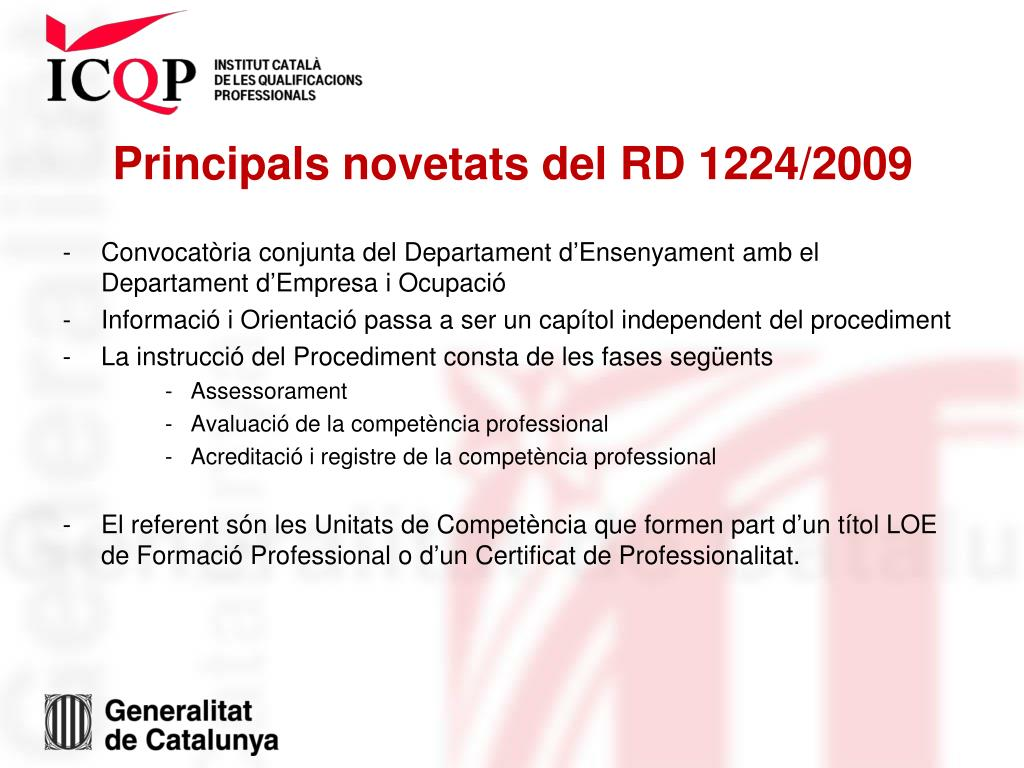 Principals novetats del RD 1224/2009