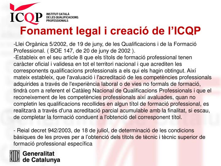 Fonament legal i creació de l'ICQP