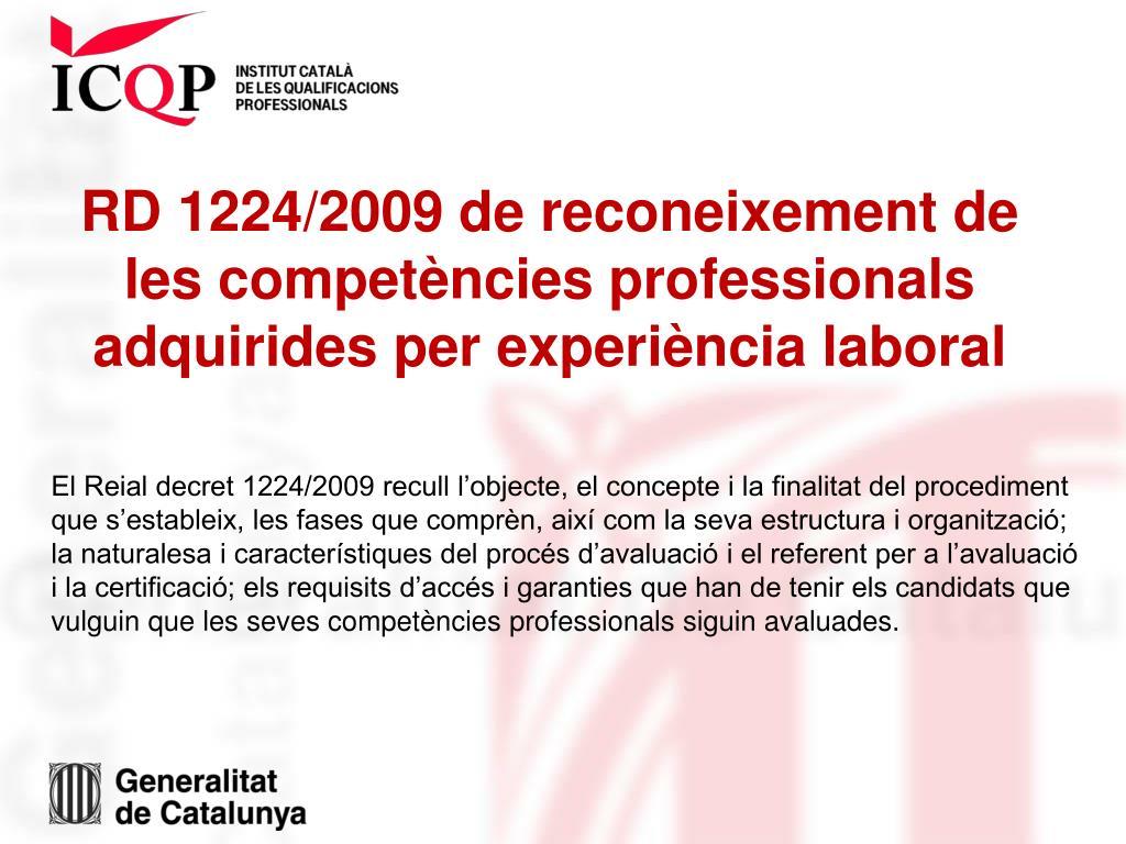 RD 1224/2009 de reconeixement de les competències professionals adquirides per experiència laboral