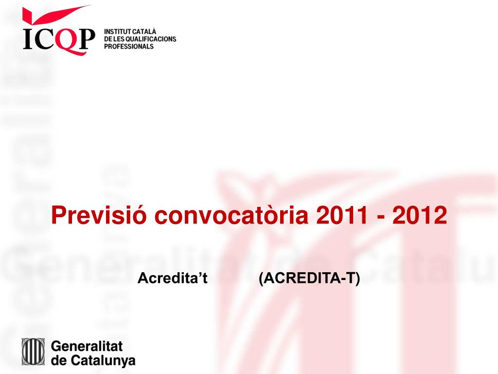 Previsió convocatòria 2011 - 2012