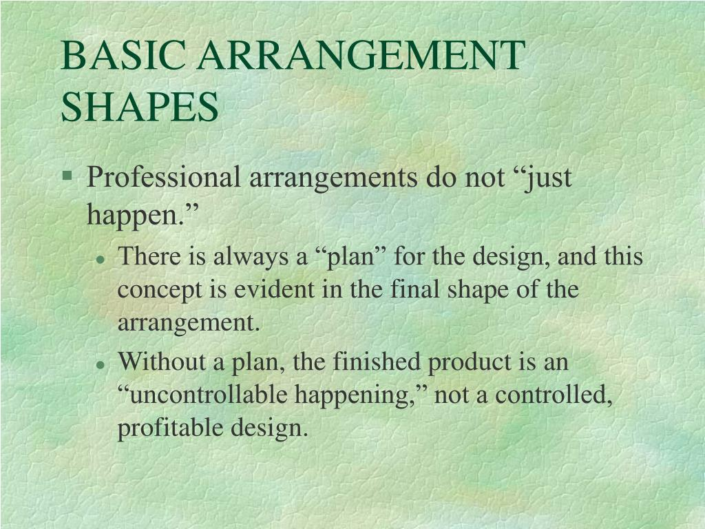 BASIC ARRANGEMENT SHAPES