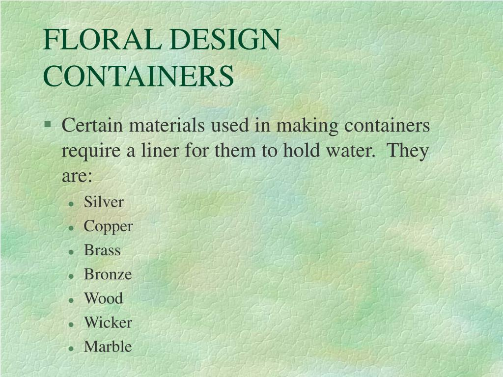 FLORAL DESIGN CONTAINERS