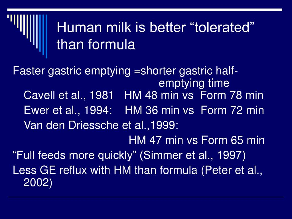 "Human milk is better ""tolerated"" than formula"