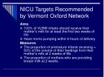 nicu targets recommended by vermont oxford network