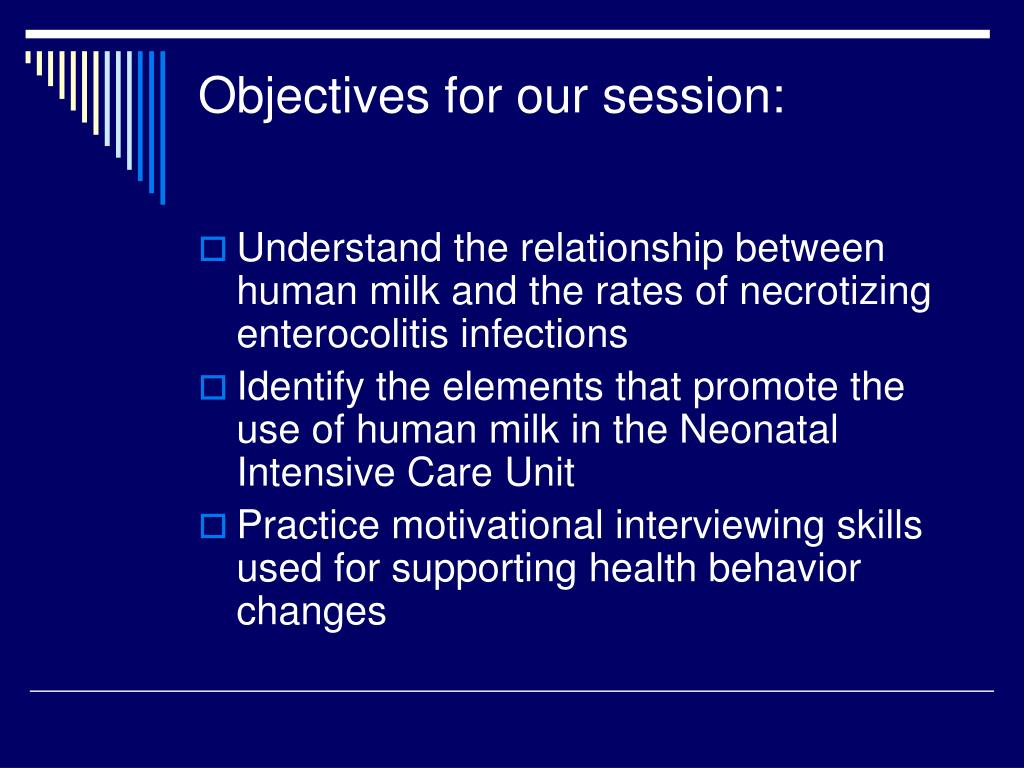 Objectives for our session: