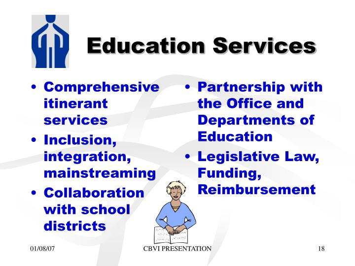 Comprehensive itinerant services
