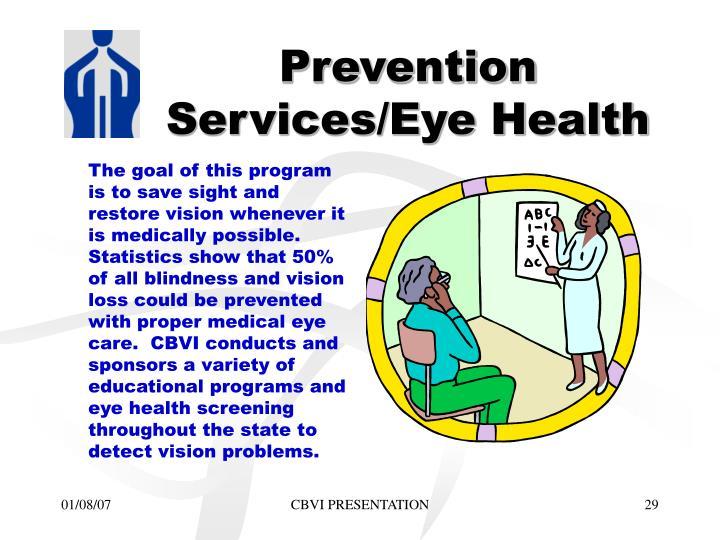 Prevention Services/Eye Health