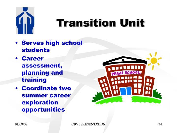 Transition Unit