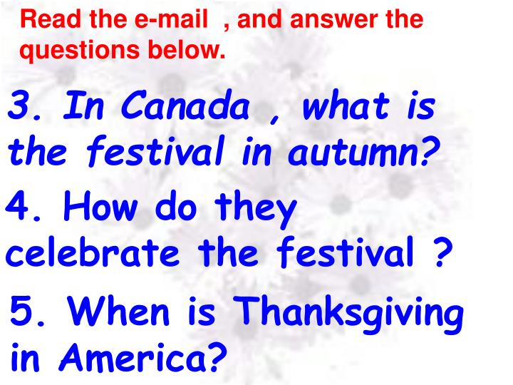 Read the e-mail  , and answer the questions below.