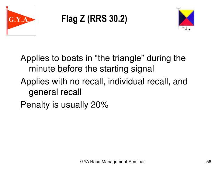 Flag Z (RRS 30.2)