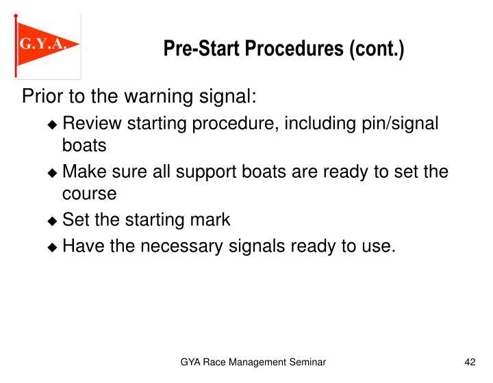 Pre-Start Procedures (cont.)