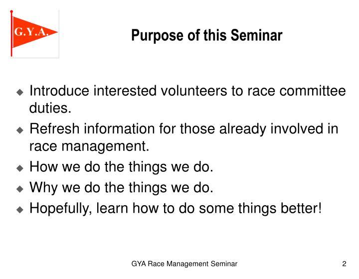 Purpose of this Seminar
