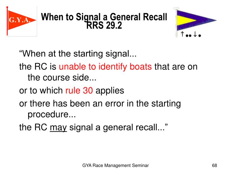 When to Signal a General Recall