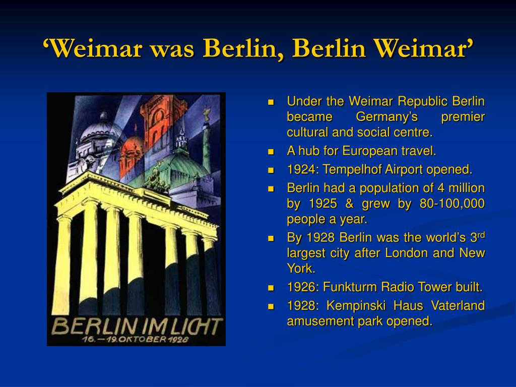 'Weimar was Berlin, Berlin Weimar'