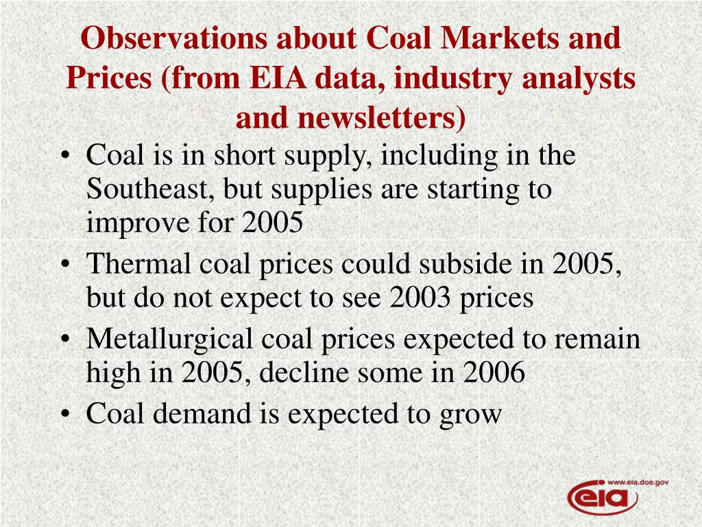 Observations about Coal Markets and Prices (from EIA data, industry analysts and newsletters)