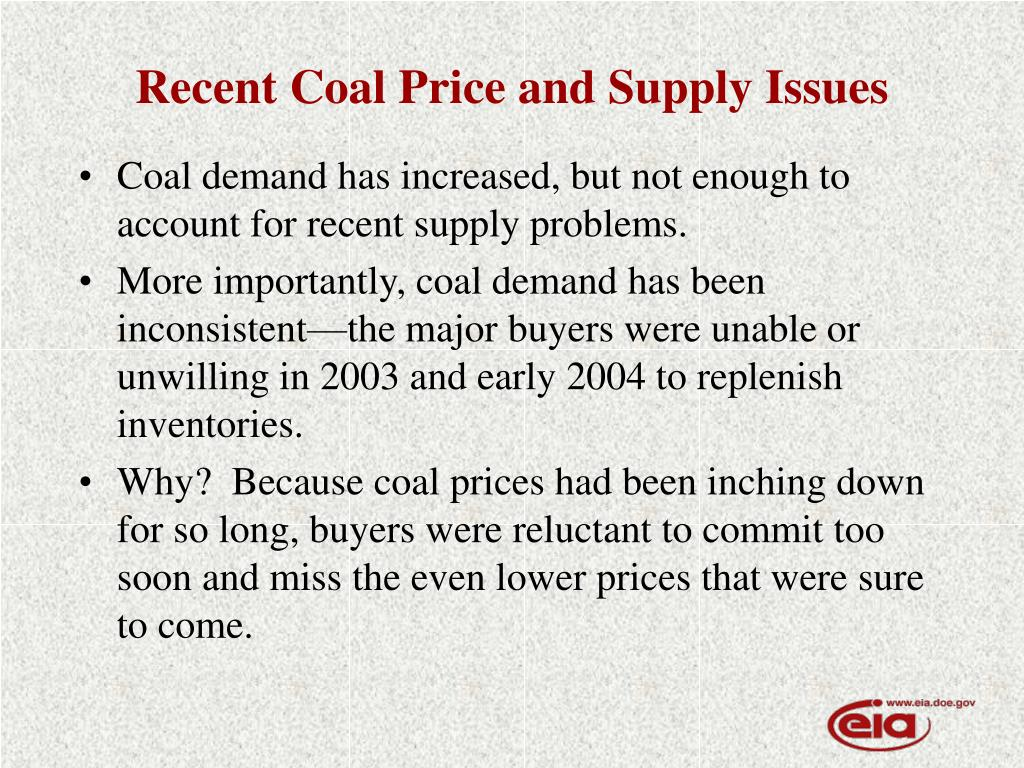 Recent Coal Price and Supply Issues