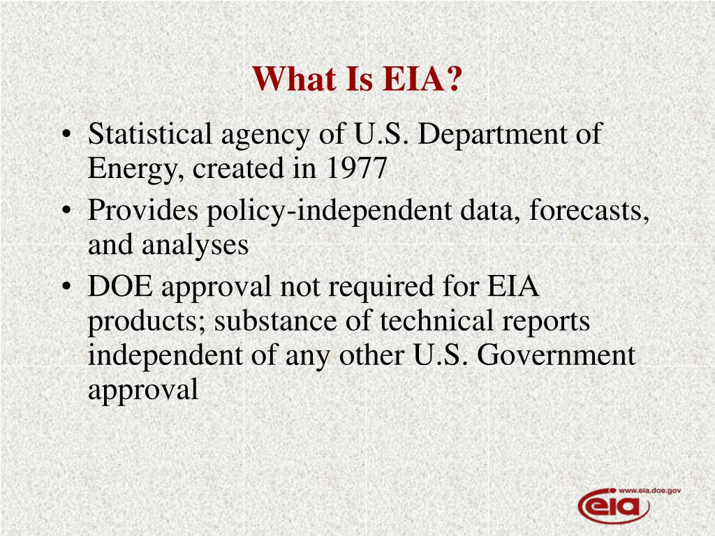 What Is EIA?
