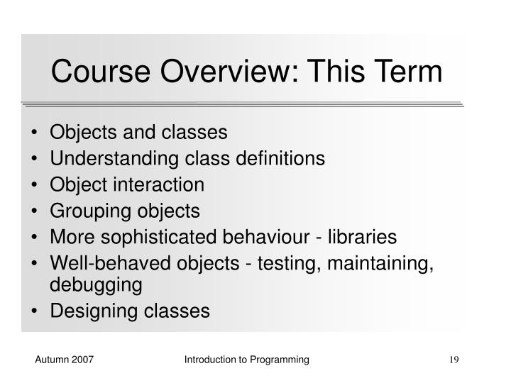 Course Overview: This Term