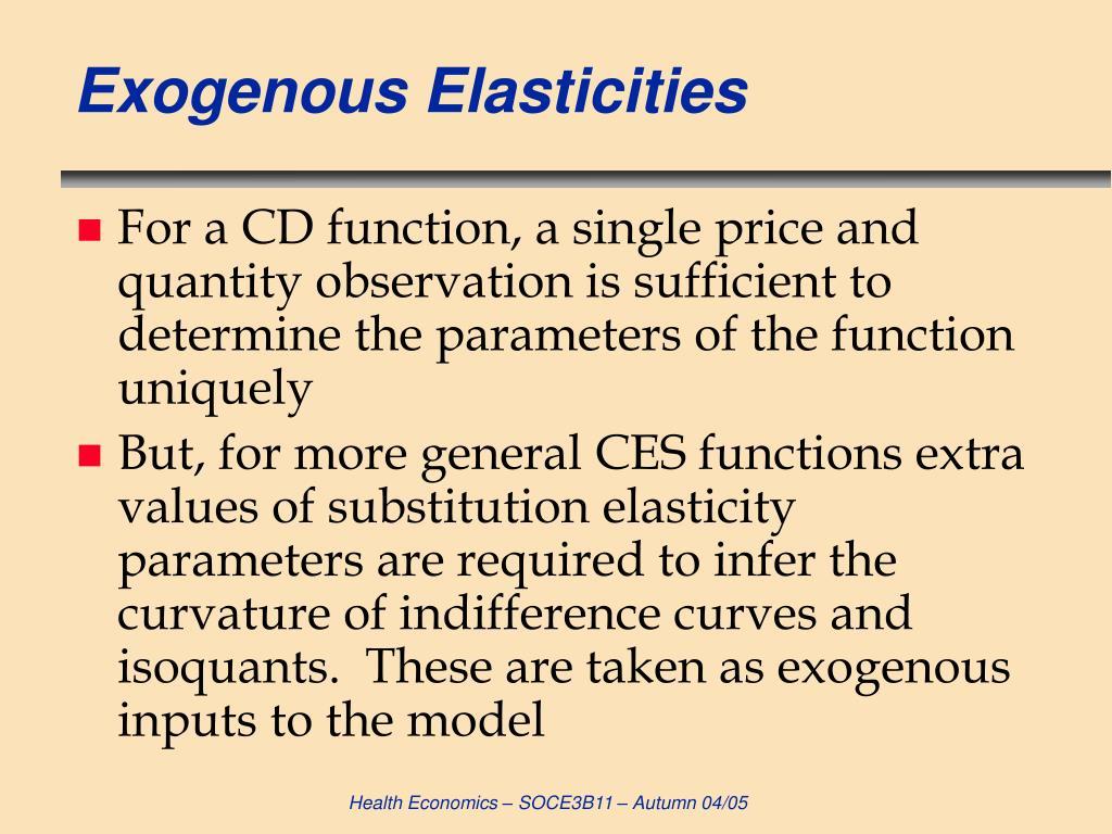 Exogenous Elasticities
