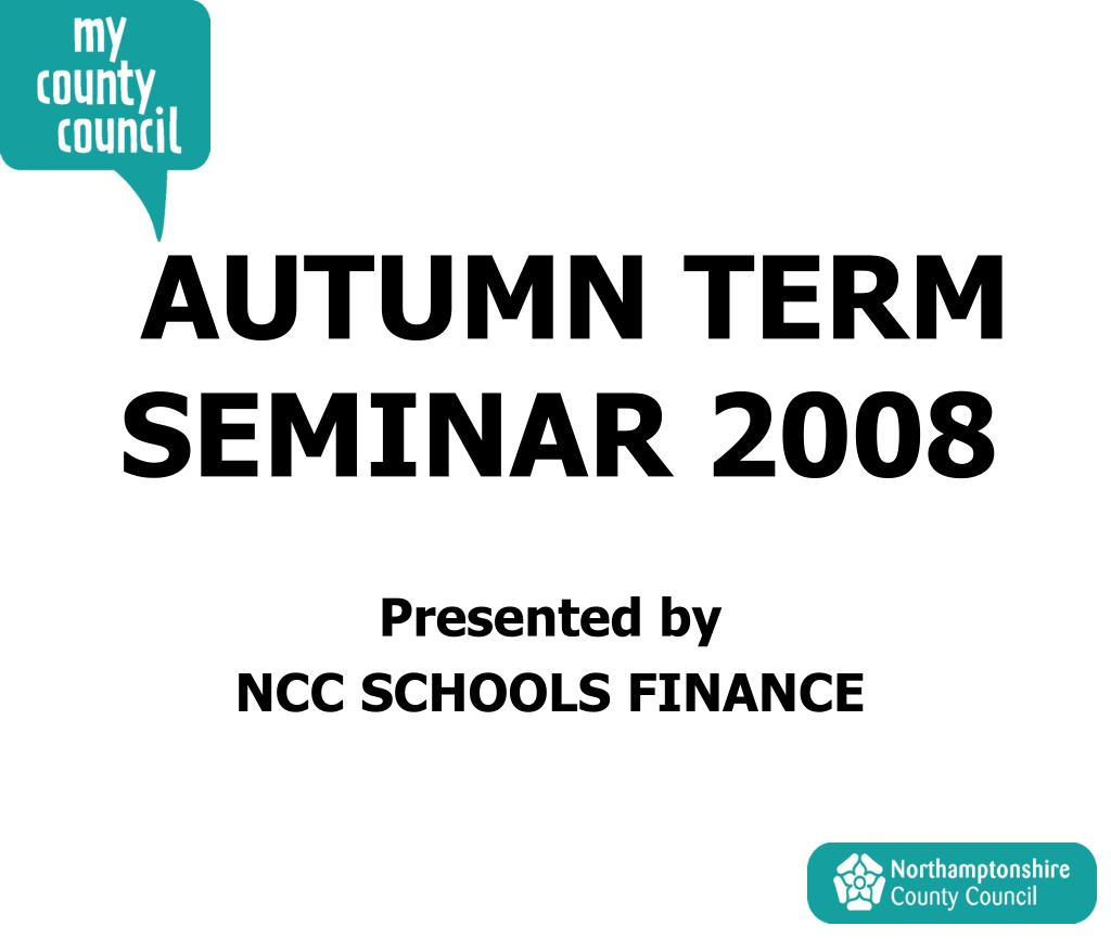 AUTUMN TERM SEMINAR 2008