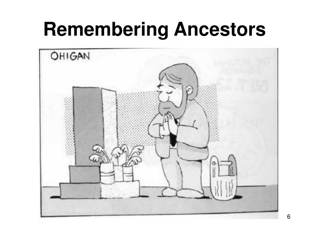 Remembering Ancestors