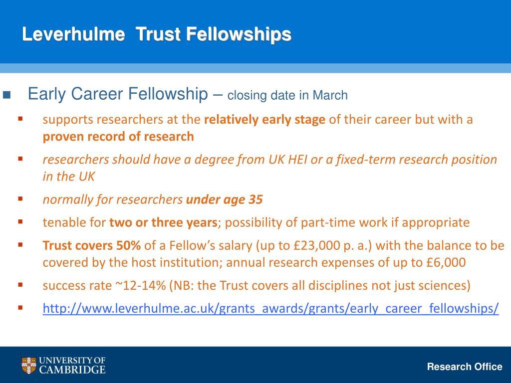 Leverhulme  Trust Fellowships