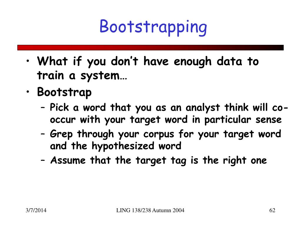 Bootstrapping