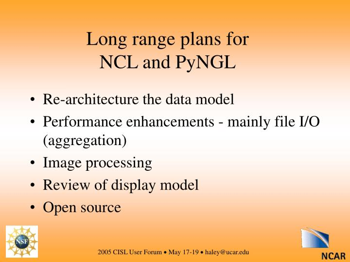 Long range plans for