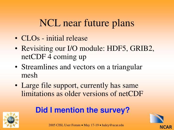 NCL near future plans