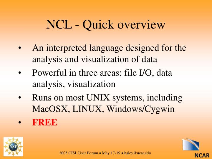 NCL - Quick overview