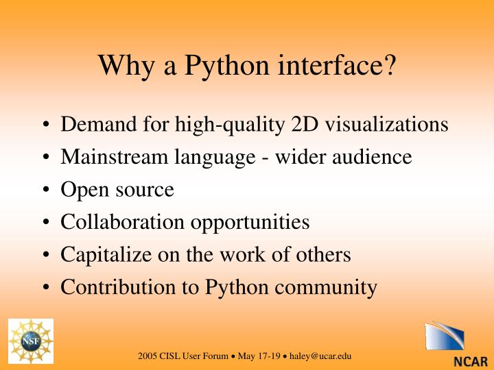 Why a Python interface?