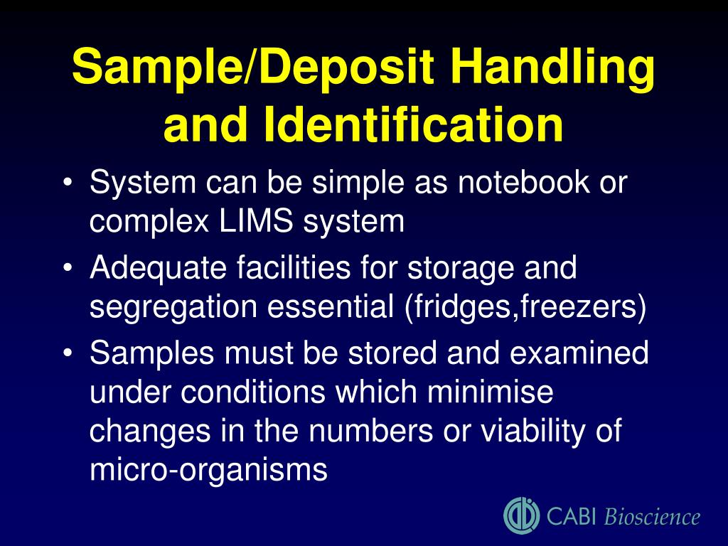 Sample/Deposit Handling and Identification