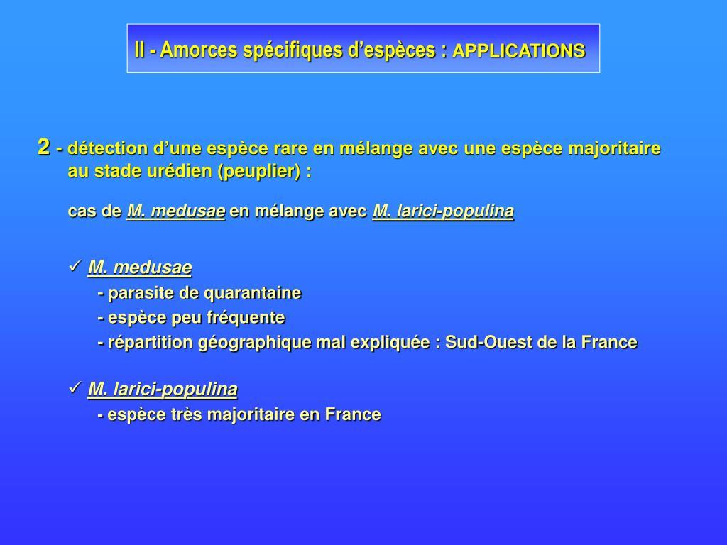 II - Amorces spécifiques d'espèces :
