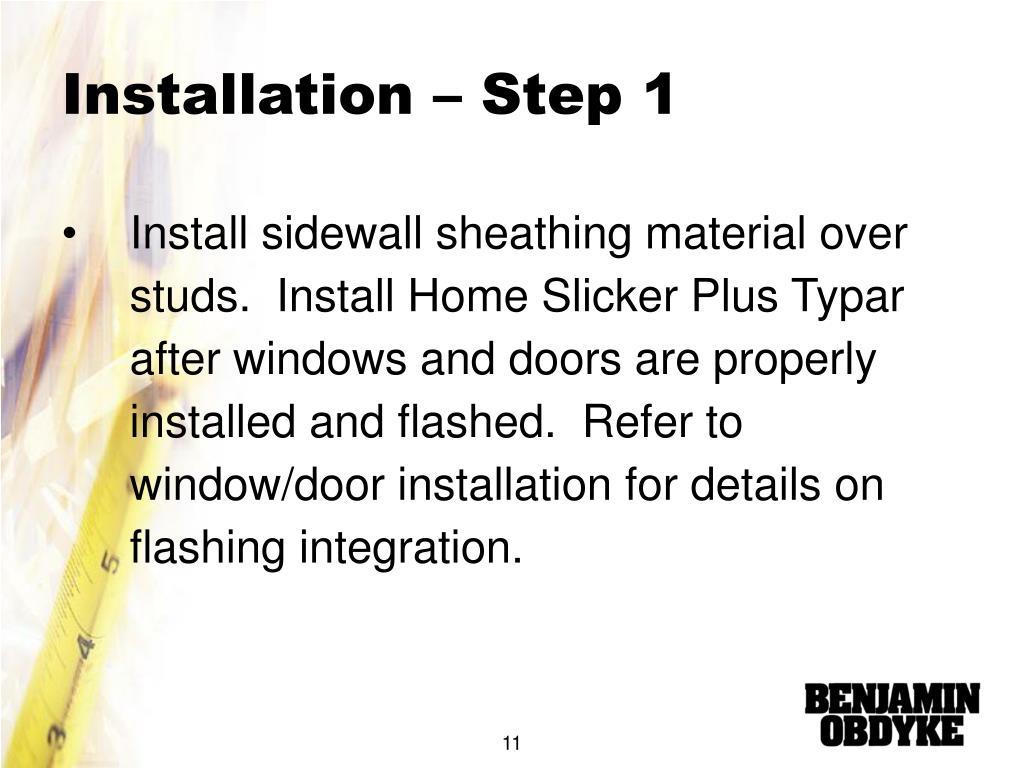 Installation – Step 1