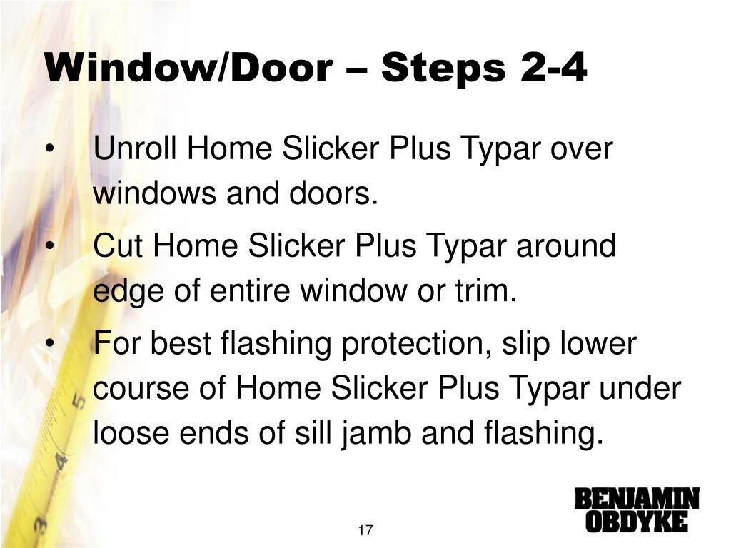 Window/Door – Steps 2-4
