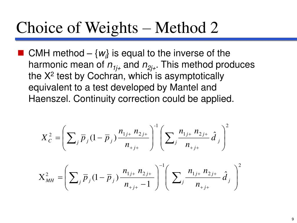 Choice of Weights – Method 2