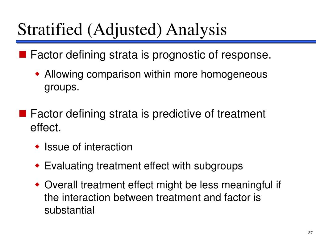 Stratified (Adjusted) Analysis