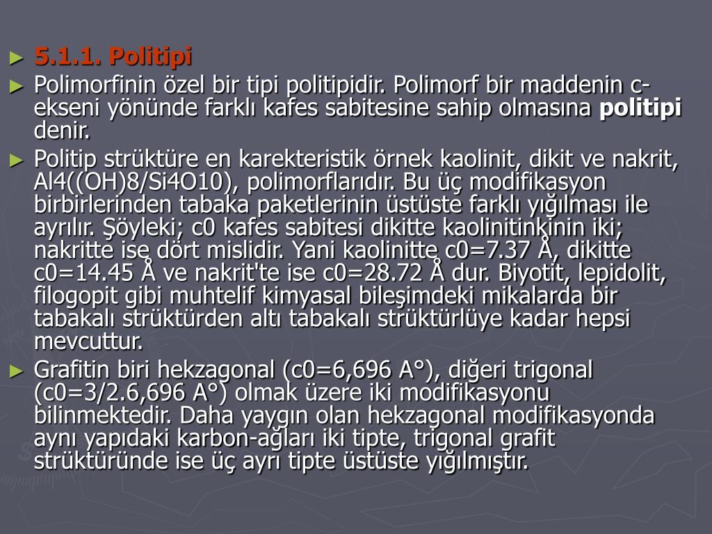 5.1.1. Politipi