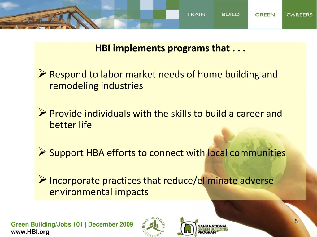 HBI implements programs that . . .