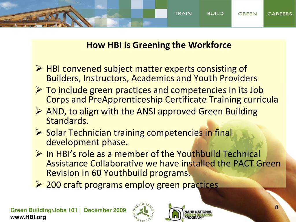How HBI is Greening the Workforce