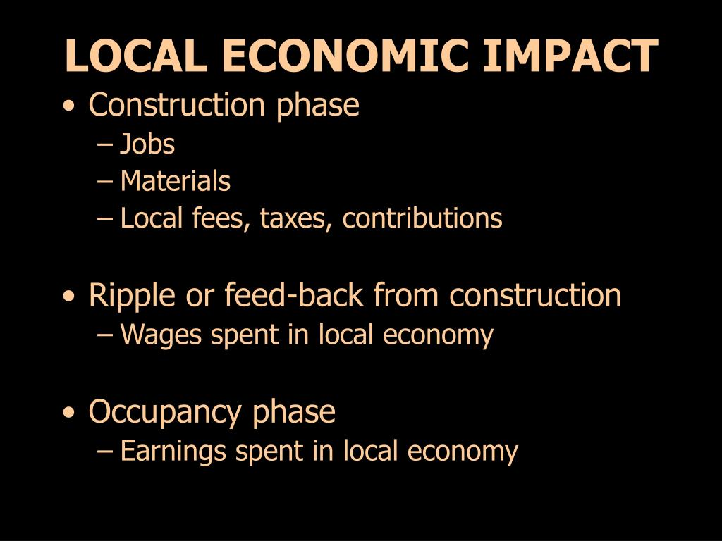 LOCAL ECONOMIC IMPACT